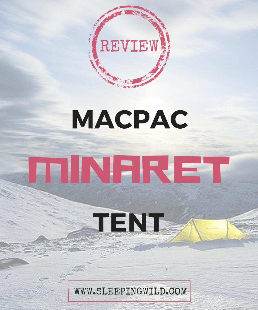 review macpac minaret tent  sc 1 st  Sleep in comfort under the stars - WordPress.com & Review: Macpac Minaret Tent